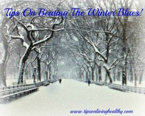 Tips on beating the winter blues